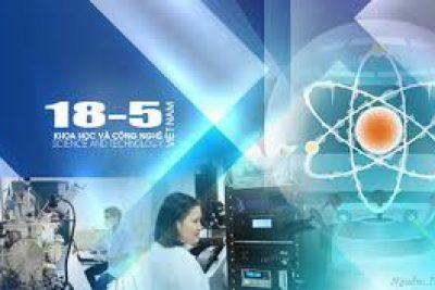 """""""Nhiệt liệt chào mừng Ngày khoa học và công nghệ Việt Nam 18-5"""""""